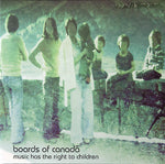 Boards Of Canada Music Has The Right To Children Sister Ray