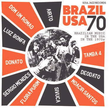 Brazil USA 70 Brazilian Music In The USA In The 1970s Sister Ray