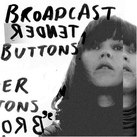 Broadcast Tender Buttons Sister Ray