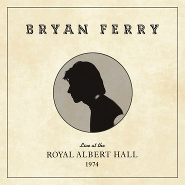 Bryan Ferry Live At The Royal Albert Hall 1974 4050538255775