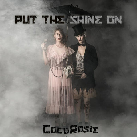 CocoRosie Put The Shine On 5052442016762 Worldwide Shipping