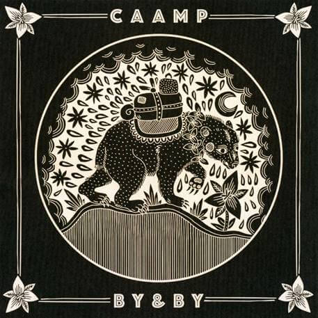Caamp By & By Sister Ray