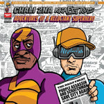 Chali 2na & Krafty Kuts Adventures Of A Reluctant Superhero Sister Ray