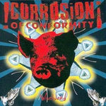 Corrosion Of Conformity Wiseblood Sister Ray
