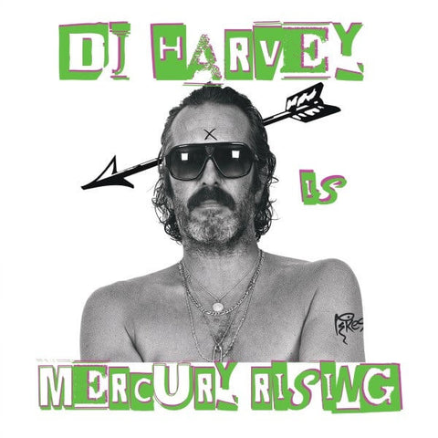 DJ HARVEY IS THE SOUND OF MERCURY RISING VOL II SISTER RAY