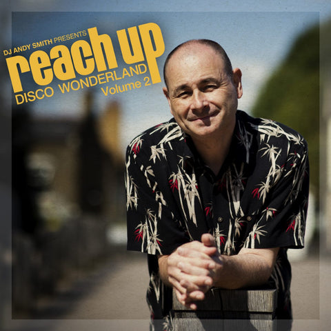 Various Artists DJ Andy Smith presents Reach Up – Disco