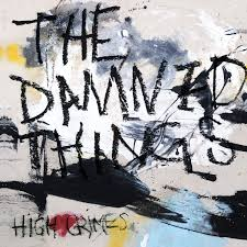 Damned Things High Crimes Sister Ray
