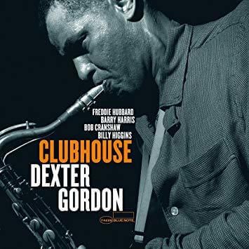 Dexter Gordon Clubhouse Sister Ray