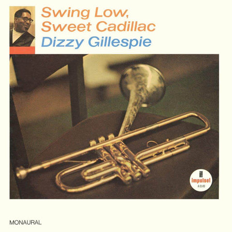 Dizzy Gillespie Swing Low Sweet Cadillac Sister Ray