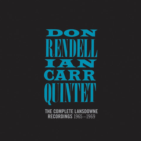 Don Rendell Ian Carr Quintet The Complete Lansdowne Recordings 1965-1969 Sister Ray
