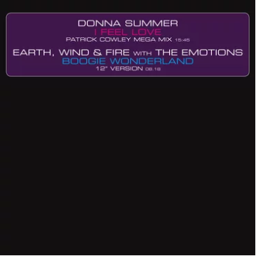 Donna Summer / Earth Wind & Fire I Feel Love (Patrick