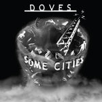 Doves Some Cities Sister Ray