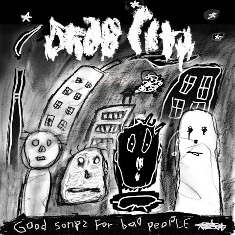 Drab City Good Songs For Bad People 5400863027865 Worldwide