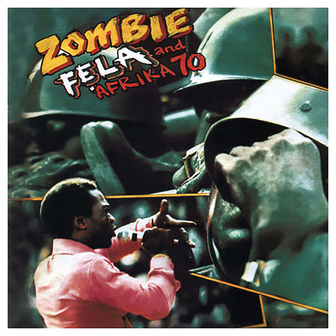 Fela Kuti and Afrika 70 Zombie Sister Ray