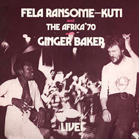 Fela Ransome-Kuti & Africa 70 with Ginger Baker Live! LP
