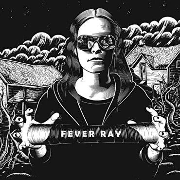 Fever Ray Sister Ray