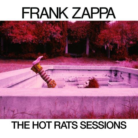 Hot Rats / The Hot Rats Sessions