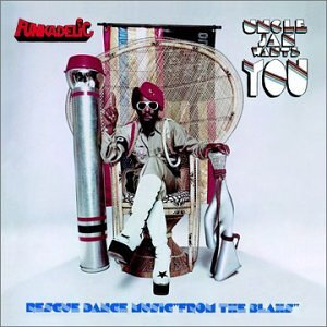 Funkadelic Uncle Jam Wants You Sister Ray