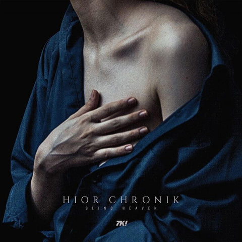 HIOR CHRONIK - BLIND HEAVEN - SISTER RAY