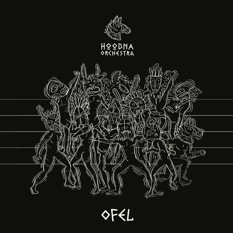 HOODNA ORCHESTRA OFEL Sister Ray