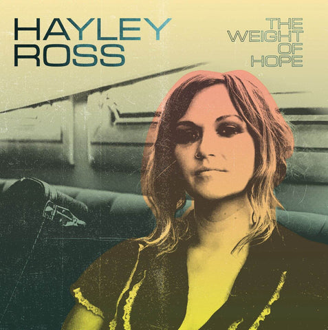 Hayley Ross The Weight Of Hope Sister Ray