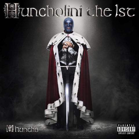 Huncholini The 1st