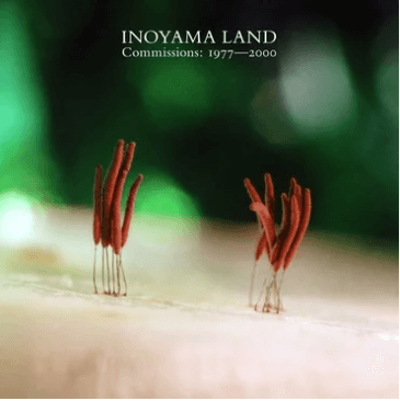Inoyama Land Commissions 1977-2000 Sister Ray