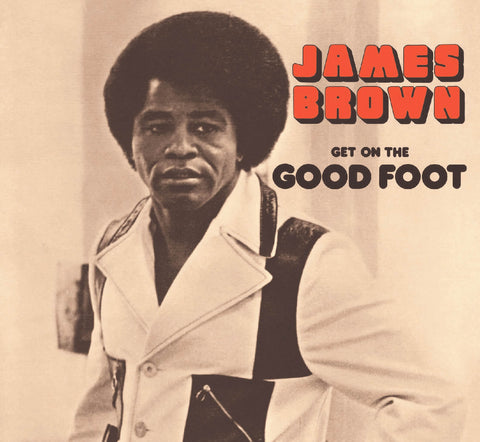 James Brown Get On The Good Foot Sister Ray