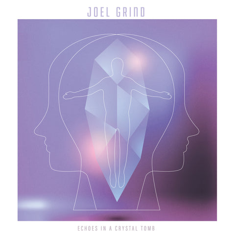 Joel Grind Echoes In A Crystal Tomb LP 05053760050896