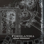 Johann Johannsson Fordlandia 2LP 652637281200 Worldwide