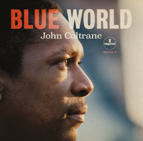 John Coltrane Blue World Sister Ray