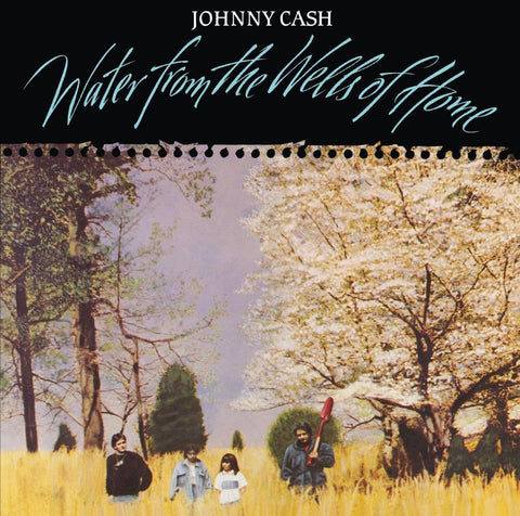 Johnny Cash Water From The Wells Of Home LP 0602567726777