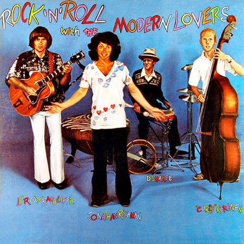 Jonathan Richman & The Modern Lovers Rock 'N' Roll With The Modern Lovers Sister Ray