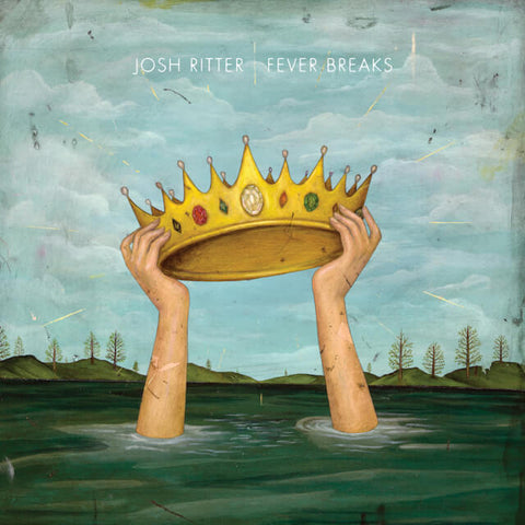 Josh Ritter Fever Breaks Sister Ray