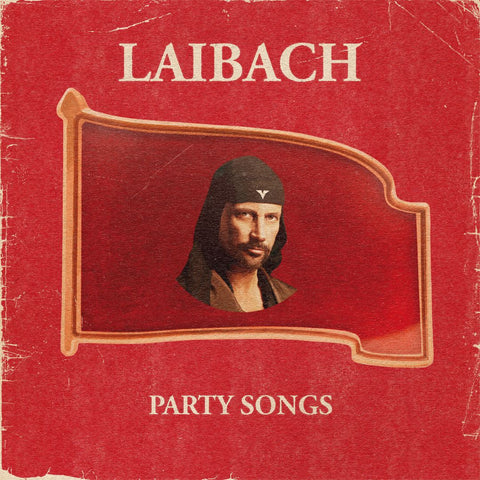 Laibach Party Songs 12 5400863017958 Worldwide Shipping