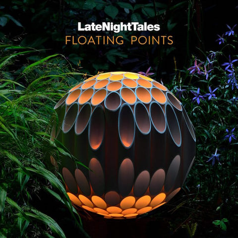 Late Night Tales Floating Points by Sister Ray