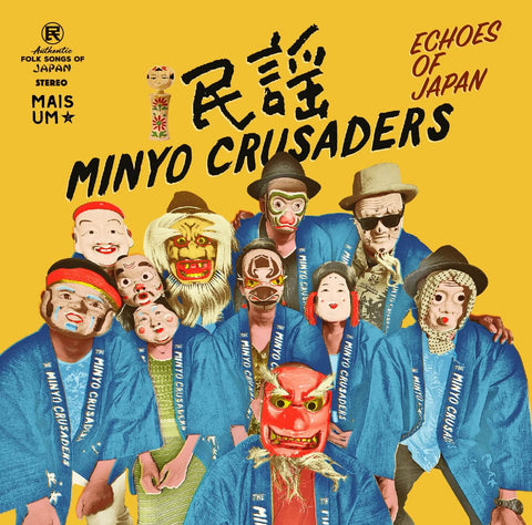 MINYO CRUSADERS ECHOES OF JAPAN Sister Ray