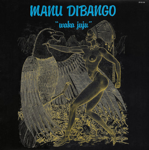 Manu Dibango Waka Juju Limited LP 3760300310151 Worldwide