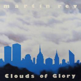 Martin Rev Clouds Of Glory Sister Ray