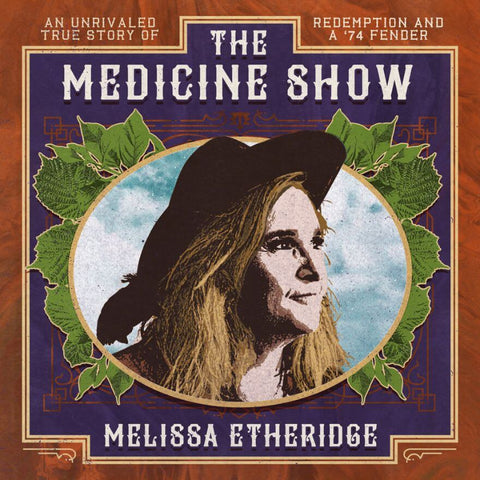 Melissa Etheridge The Medicine Show Sister Ray