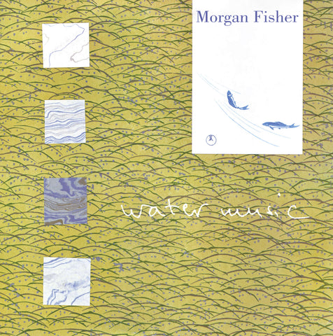 Morgan Fisher Water Music Sister Ray