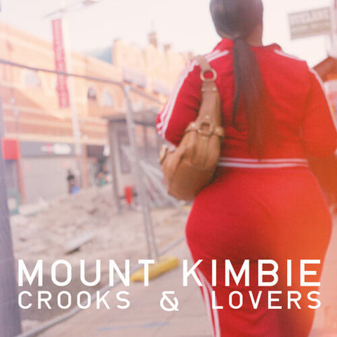 Mount Kimbie Crooks & Lovers Sister Ray
