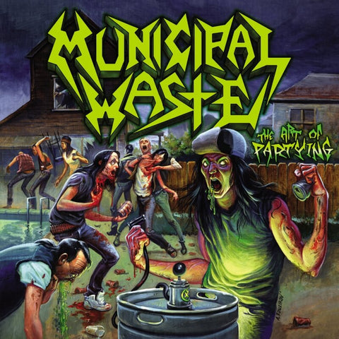 Municipal Waste The Art Of Partying Sister Ray