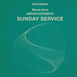 Music From Jarvis Cocker's Sunday Service Sister Ray