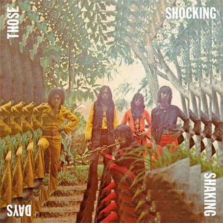 Those Shocking Shaking Days (Reissue)
