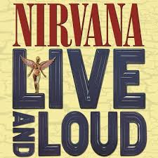 Nirvana Live And Loud Sister Ray