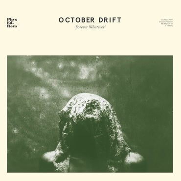 October Drift Forever Whatever 194491109912 Worldwide