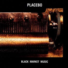 Placebo Black Market Music Sister Ray