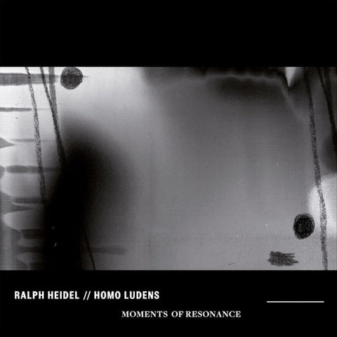 RALPH HEIDEL HOMO LUDENS MOMENTS OF RESONANCE Sister Ray