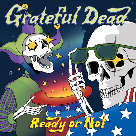 Grateful Dead Ready Or Not 0603497851270 Worldwide Shipping